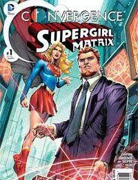 Convergence Supergirl: Matrix