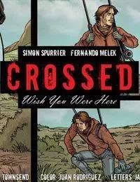 Crossed: Wish You Were Here - Volume 4