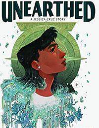 Unearthed: A Jessica Cruz Story