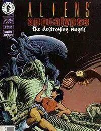 Aliens: Apocalypse - The Destroying Angels