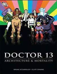 Doctor 13: Architecture & Mortality