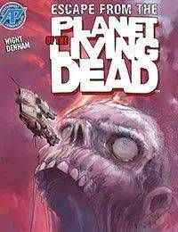 Escape From the Planet of the Living Dead