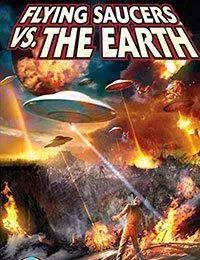 Flying Saucers vs. The Earth