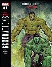 Generations: Banner Hulk & The Totally Awesome Hulk