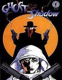 Ghost and The Shadow