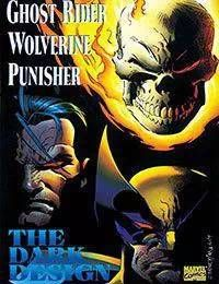 Ghost Rider; Wolverine; Punisher: The Dark Design