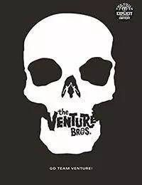 Go Team Venture!: The Art and Making of The Venture Bros.