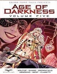 Grimm Fairy Tales presents Age of Darkness