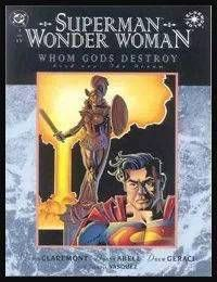 Superman/Wonder Woman: Whom Gods Destroy
