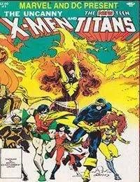 Marvel and DC Present featuring The Uncanny X-Men and The New Teen Titans