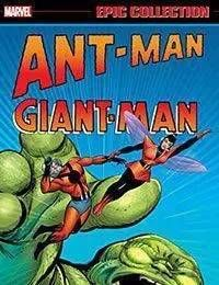 Ant-Man/Giant-Man Epic Collection