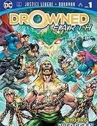Justice League/Aquaman: Drowned Earth Special