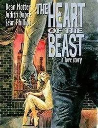 The Heart of the Beast: A Love Story