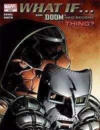 What If Dr. Doom Had Become the Thing?
