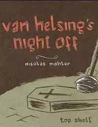 Van Helsings Night Off