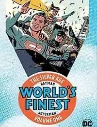 Batman & Superman in Worlds Finest Comics: The Silver Age