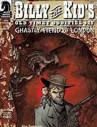 Billy the Kids Old Timey Oddities and the Ghastly Fiend of London