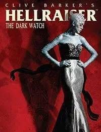 Clive Barkers Hellraiser: The Dark Watch
