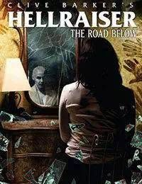 Clive Barkers Hellraiser: The Road Below
