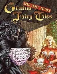 Grimm Fairy Tales: April Fools Edition