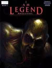 I Am Legend Awakening