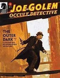 Joe Golem: The Outer Dark