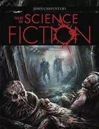 John Carpenters Tales of Science Fiction