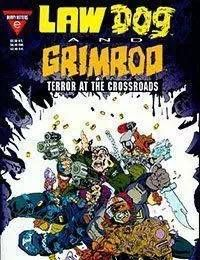 Lawdog/Grimrod: Terror at the Crossroads