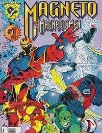 Magneto And His Magnetic Men
