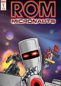 Read Rom & the Micronauts online