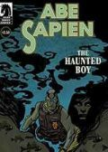 Read Abe Sapien: The Haunted Boy online