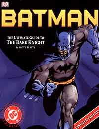 Read Batman: The Ultimate Guide To The Dark Knight online