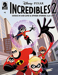 Read Disney / Pixar The Incredibles 2: Crisis In Mid-Life! & Other Stories online