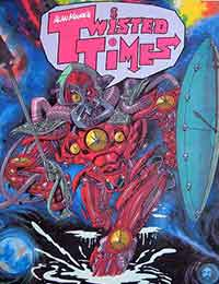 Read Alan Moores Twisted Times online