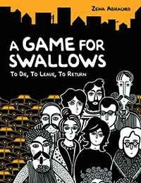Read A Game for Swallows: To Die, To Leave, To Return online