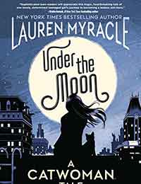 Read Under the Moon: A Catwoman Tale online