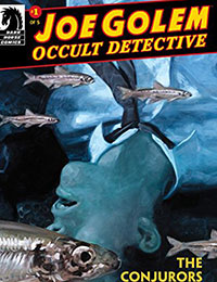 Read Joe Golem: Occult Detective--The Conjurors online