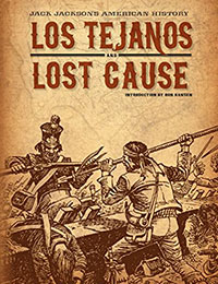Read Jack Jacksons American History: Los Tejanos and Lost Cause online
