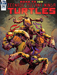 Read Teenage Mutant Ninja Turtles: Road To 100 online