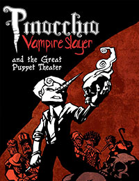 Read Pinocchio Vampire Slayer And The Great Puppet Theater online