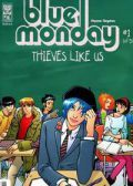 Read Blue Monday: Thieves Like Us online