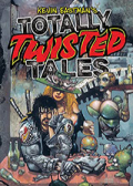 Read Kevin Eastman's Totally Twisted Tales online