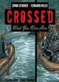 Read Crossed: Wish You Were Here - Volume 2 online