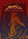 Read Amelia Cole and the Enemy Unleashed online
