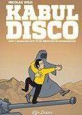 Read Kabul Disco: How I Managed Not to be Abducted in Afghanistan online